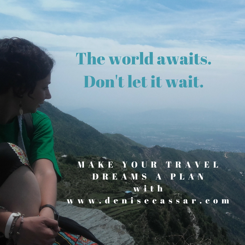 The world awaits. Don't let it wait.