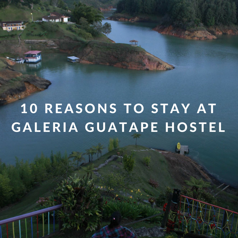 10 reasons to stay at Galeria Guatape Hostel